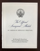 Pamphlet - The Official Inaugural Medals: An American Medallic Heritage